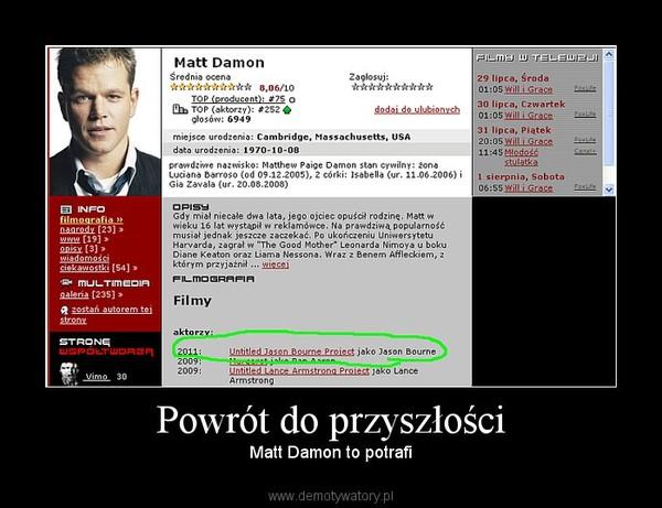 Powrót do przyszłości – Matt Damon to potrafi