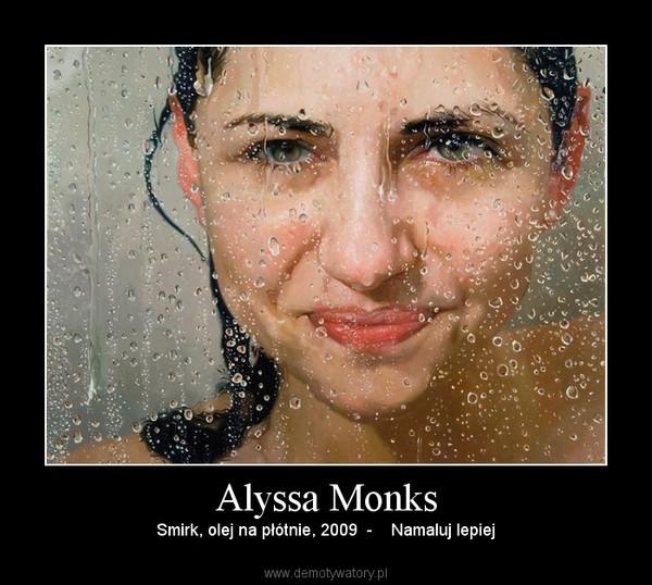 Alyssa Monks – Smirk, olej na płótnie, 2009  -    Namaluj lepiej