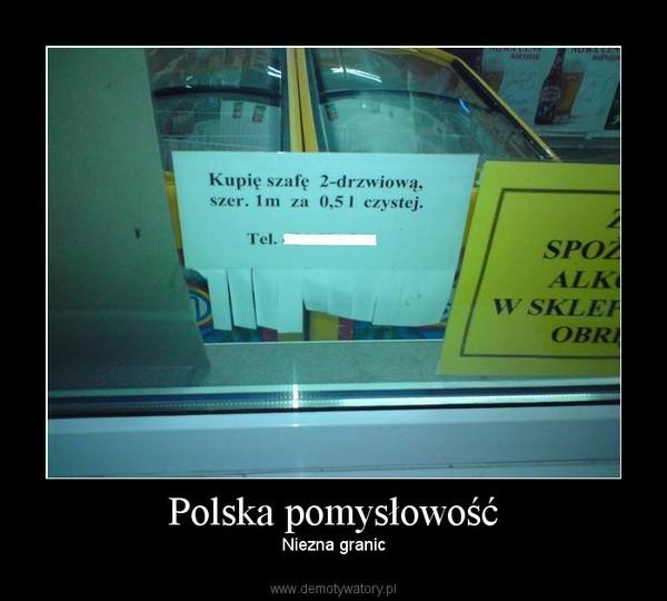 Polska pomysłowość – Niezna granic