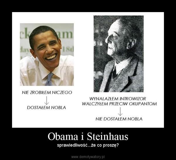 Obama i Steinhaus – sprawiedliwość...że co proszę?
