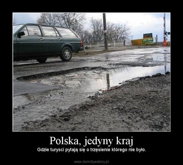 Polska, jedyny kraj – Gdzie turysci pytają się o trzęsienie którego nie było.