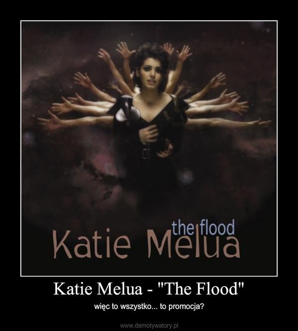 """Katie Melua - """"The Flood"""" – więc to wszystko... to promocja?"""