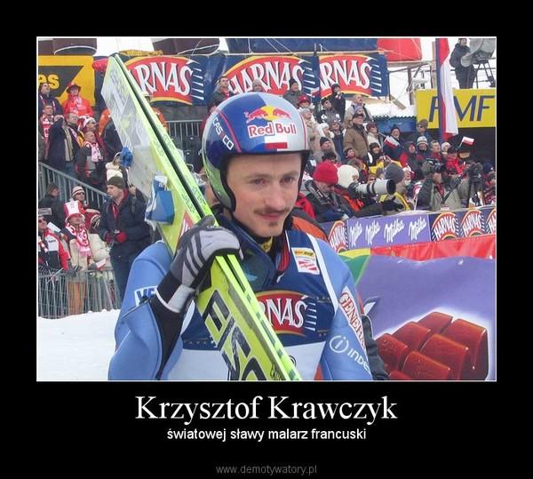 Krzysztof Krawczyk – światowej sławy malarz francuski