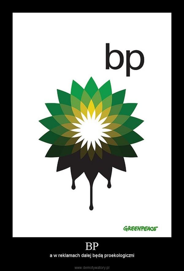 BP – a w reklamach dalej będą proekologiczni