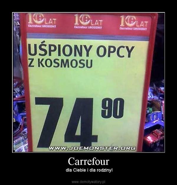 Carrefour –  dla Ciebie i dla rodziny!