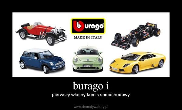 burago i – pierwszy własny komis samochodowy