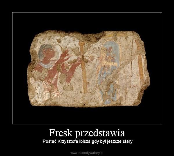 Fresk przedstawia –  Postać Krzysztofa Ibisza gdy był jeszcze stary