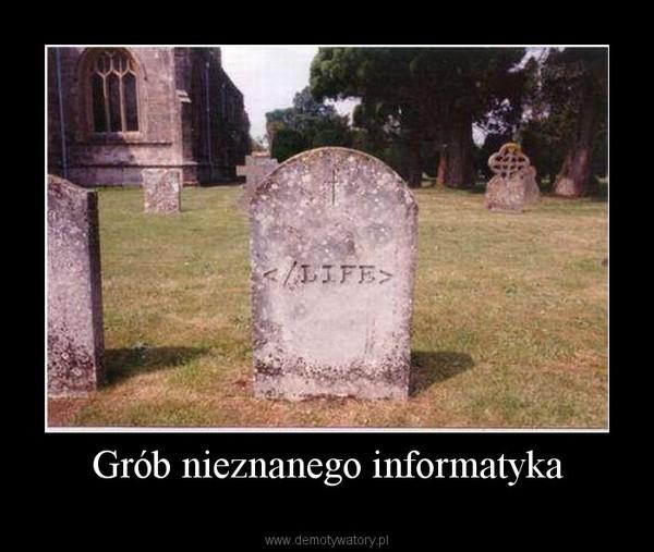 Grób nieznanego informatyka –