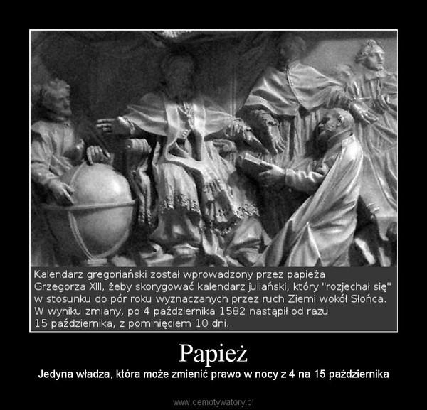 Papież – Jedyna władza, która może zmienić prawo w nocy z 4 na 15 października