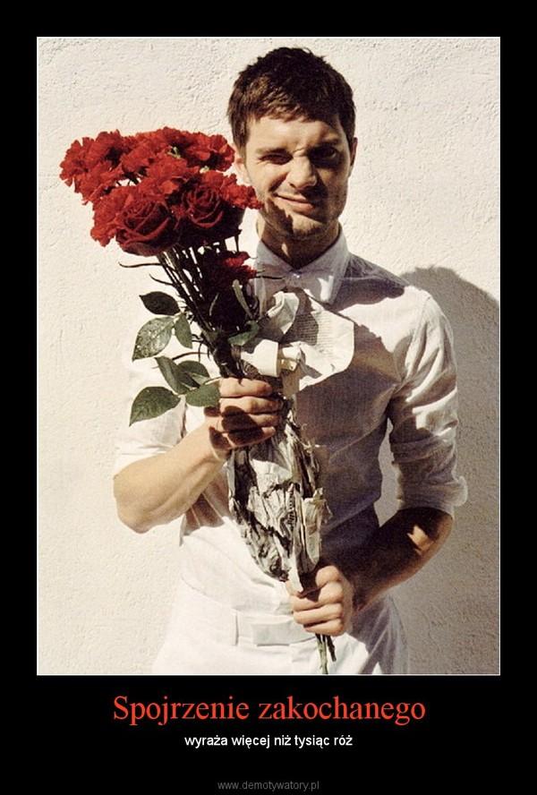 Spojrzenie zakochanego – wyraża więcej niż tysiąc róż