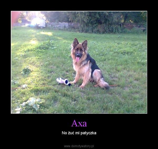 Axa – No żuć mi patyczka