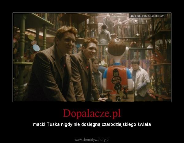Dopalacze.pl – macki Tuska nigdy nie dosięgną czarodziejskiego świata