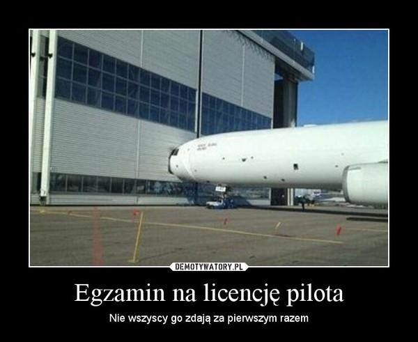 Egzamin na licencję pilota – Nie wszyscy go zdają za pierwszym razem