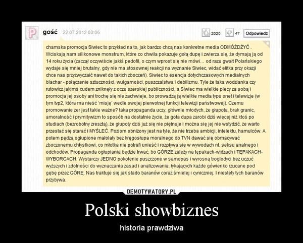 Polski showbiznes – historia prawdziwa