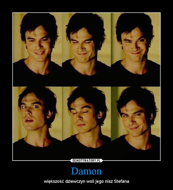 Damon – większość dziewczyn woli jego nisz Stefana
