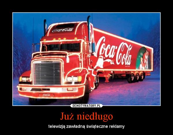 Już niedługo – telewizją zawładną świąteczne reklamy