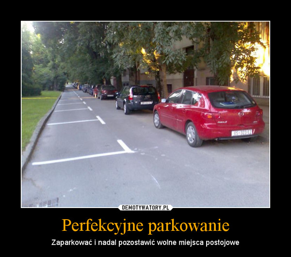 Perfekcyjne parkowanie – Zaparkować i nadal pozostawić wolne miejsca postojowe