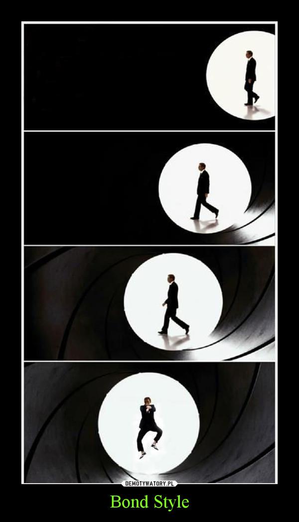 Bond Style –