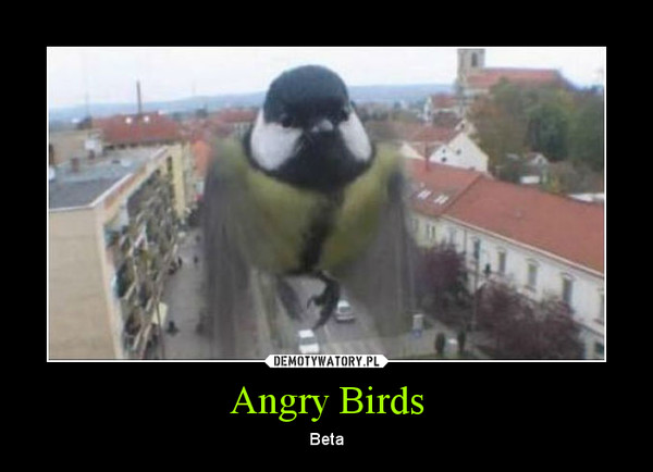 Angry Birds – Beta
