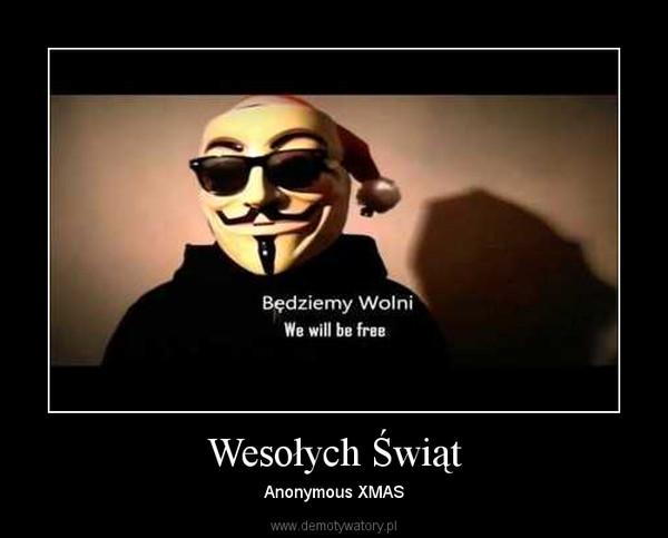 Wesołych Świąt – Anonymous XMAS