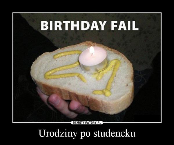 Urodziny po studencku –