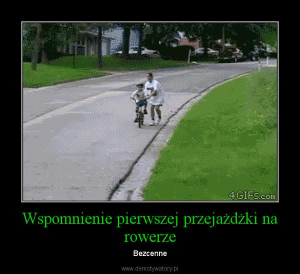 Wspomnienie pierwszej przejażdżki na rowerze – Bezcenne