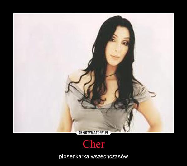 Cher – piosenkarka wszechczasów