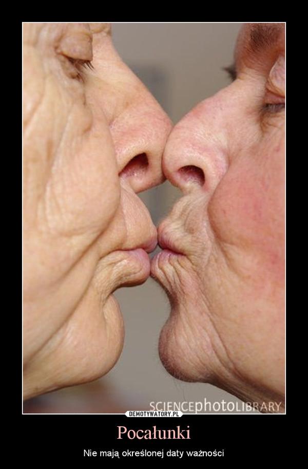Pocałunki – Nie mają określonej daty ważności