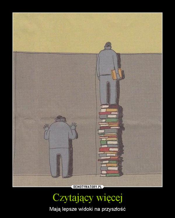 Czytający więcej – Mają lepsze widoki na przyszłość
