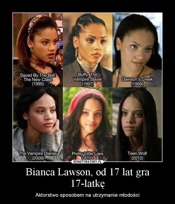 Bianca Lawson, od 17 lat gra 17-latkę – Aktorstwo sposobem na utrzymanie młodości