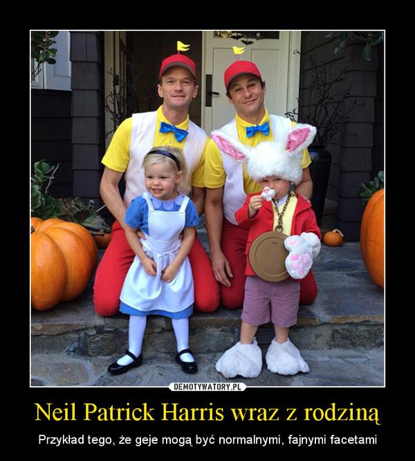 Neil Patrick Harris wraz z rodziną – Przykład tego, że geje mogą być normalnymi, fajnymi facetami