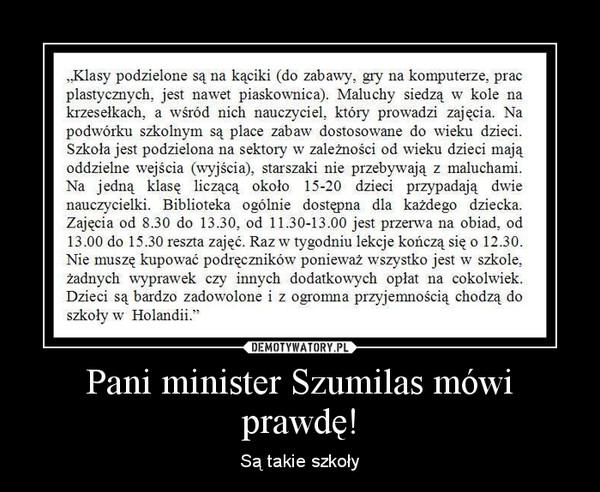 Pani minister Szumilas mówi prawdę! – Są takie szkoły