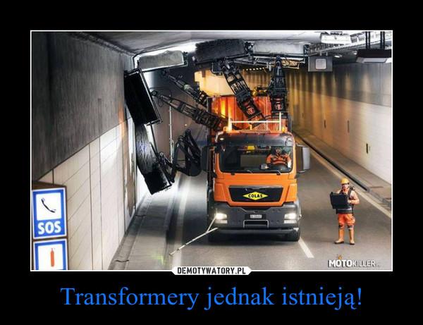 Transformery jednak istnieją! –