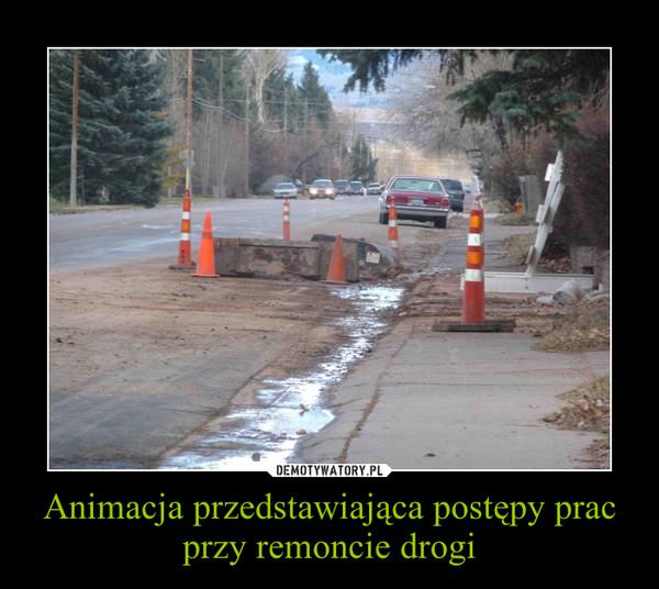 Animacja przedstawiająca postępy prac przy remoncie drogi –