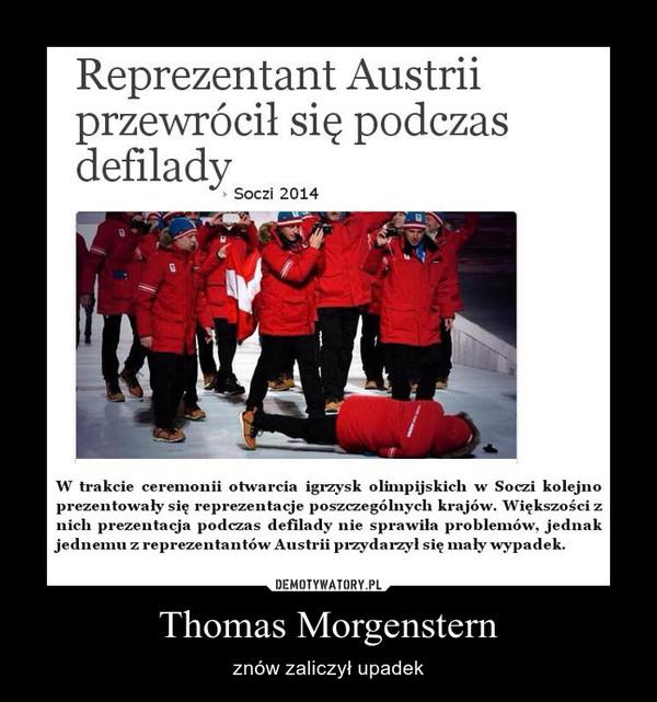 Thomas Morgenstern – znów zaliczył upadek