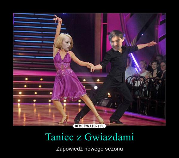 Taniec z Gwiazdami – Zapowiedź nowego sezonu