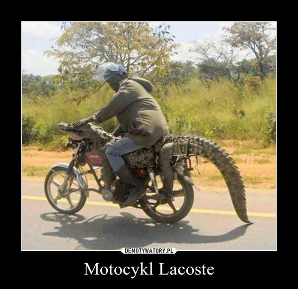 Motocykl Lacoste –
