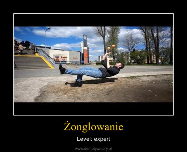 Żonglowanie – Level: expert