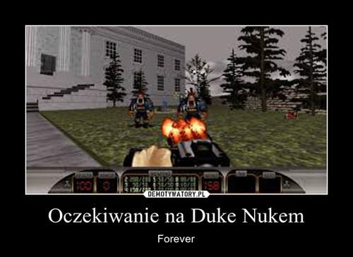 Oczekiwanie na Duke Nukem