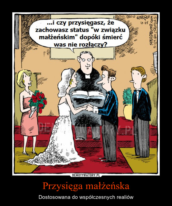 Przysięga małżeńska – Dostosowana do współczesnych realiów