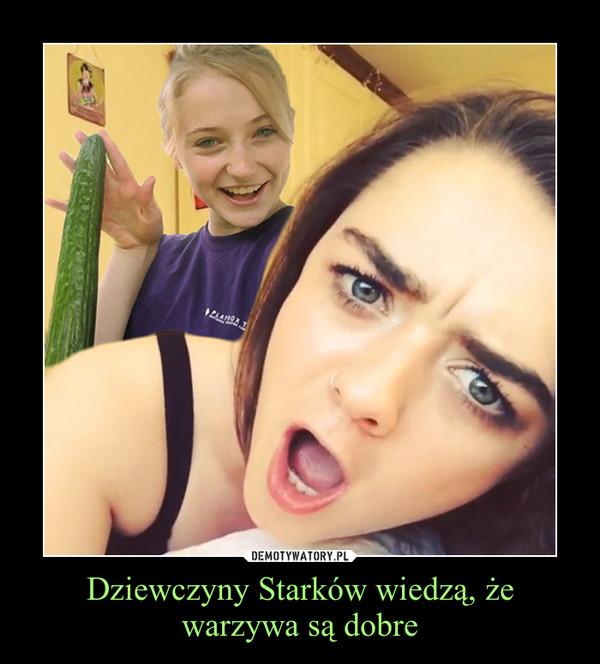 Dziewczyny Starków wiedzą, że warzywa są dobre –