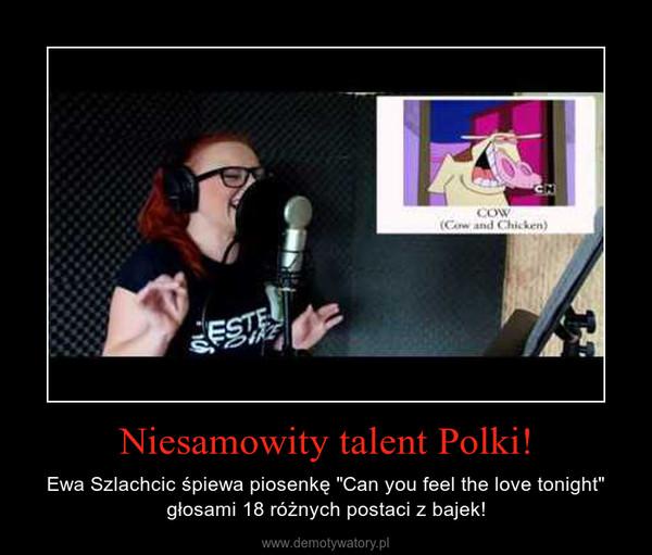 """Niesamowity talent Polki! – Ewa Szlachcic śpiewa piosenkę """"Can you feel the love tonight"""" głosami 18 różnych postaci z bajek!"""