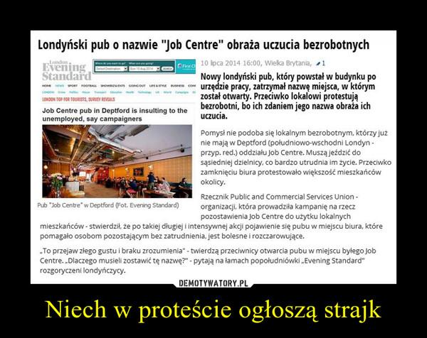 Niech w proteście ogłoszą strajk –