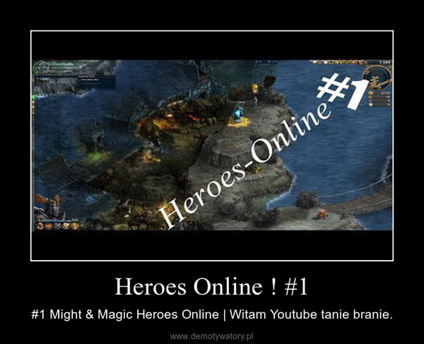 Heroes Online ! #1 – #1 Might & Magic Heroes Online | Witam Youtube tanie branie.
