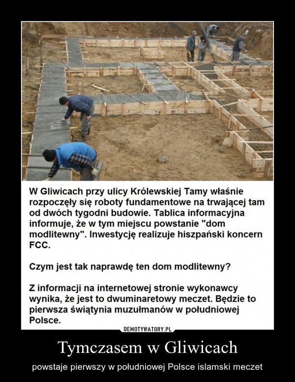 Tymczasem w Gliwicach – powstaje pierwszy w południowej Polsce islamski meczet