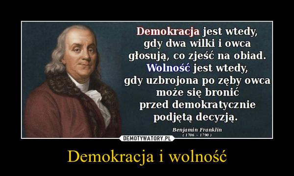 Demokracja i wolność –