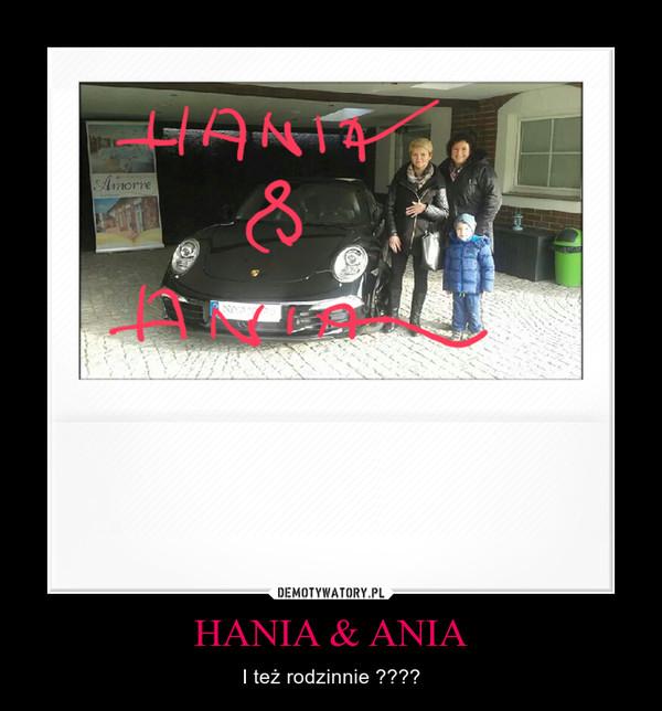 HANIA & ANIA – I też rodzinnie