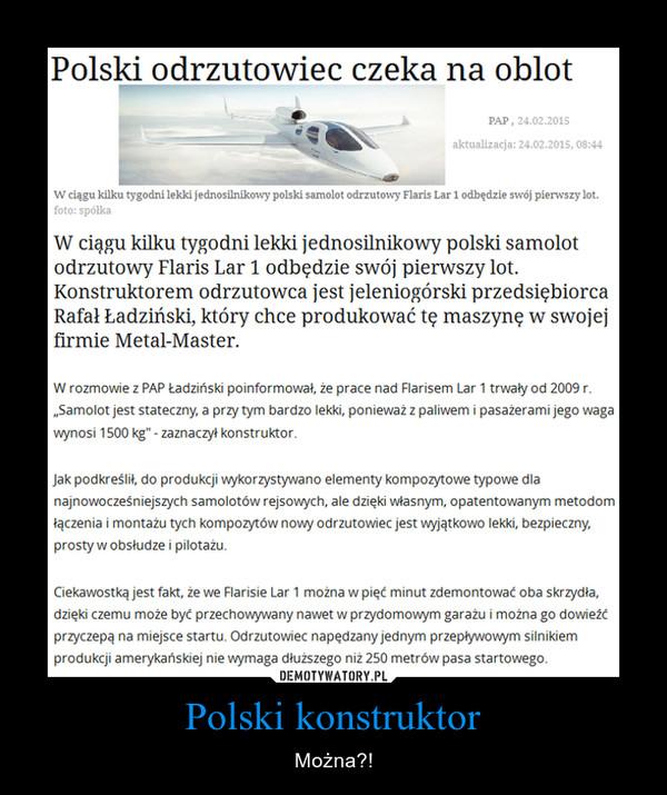 Polski konstruktor – Można?!