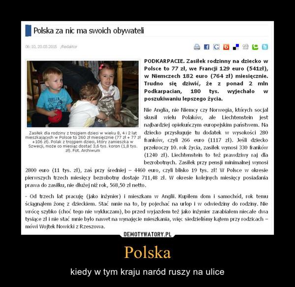 Polska – kiedy w tym kraju naród ruszy na ulice