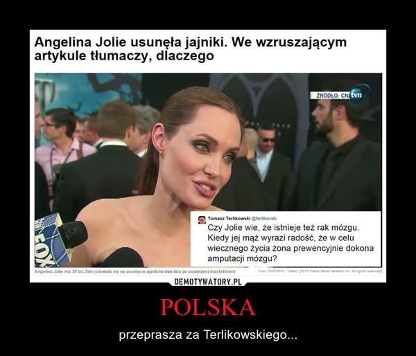 POLSKA – przeprasza za Terlikowskiego...